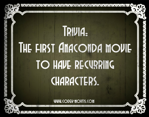 Did You Know 2: Anacondas: Trail of Blood (2009)