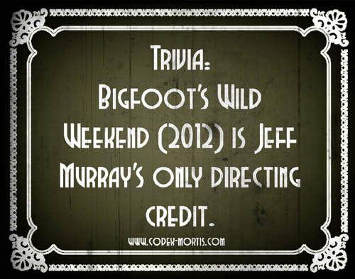 Did You Know 1: Bigfoot's Wild Weekend (2012)