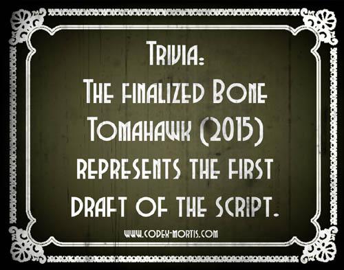Did You Know 1: Bone Tomahawk (2015)