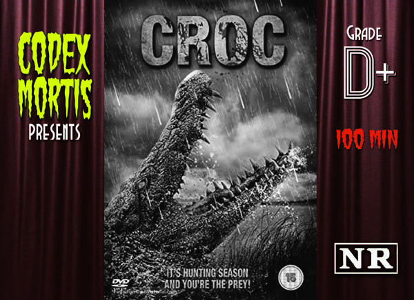 Croc (2007) Review: FF Crocs and Babes
