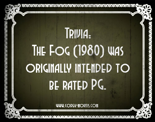 Did You Know 1: The Fog (1980)