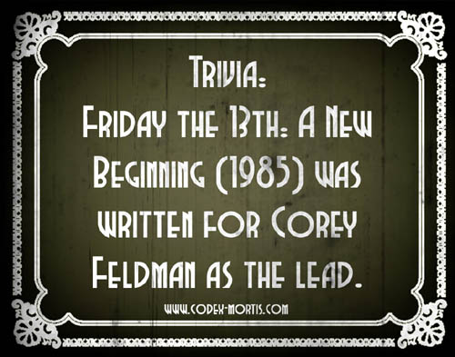 Did You Know 1: Friday the 13th: A New Beginning (1985)