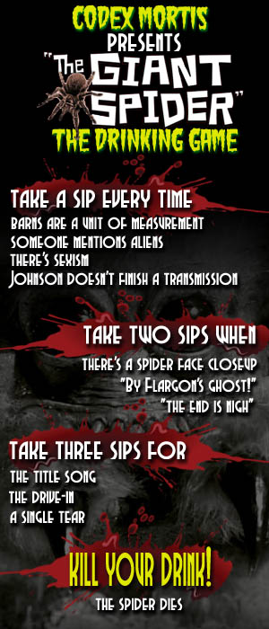 The Giant Spider (2013) Drinking Game!
