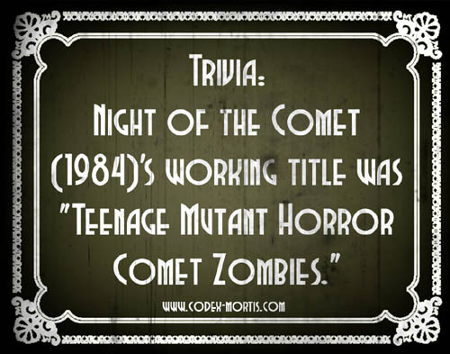 Did You Know 2: Night of the Comet (1984)