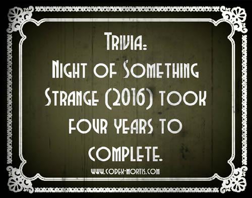 Did You Know 3: Night of Something Strange (2016)