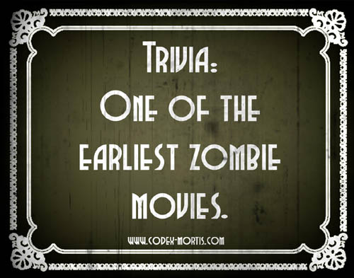 Did You Know 3: Revolt of the Zombies (1936)