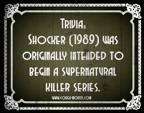Did You Know 1: Shocker (1989)