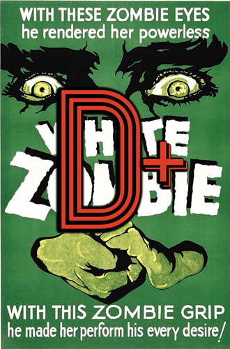 White Zombie (1932) Review Poster