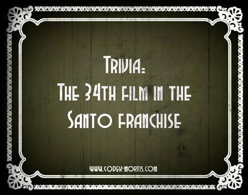 Did You Know 1: Santo vs. la hija de Frankenstein (1972)