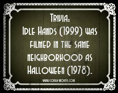 Did You Know 2: Idle Hands (1999)