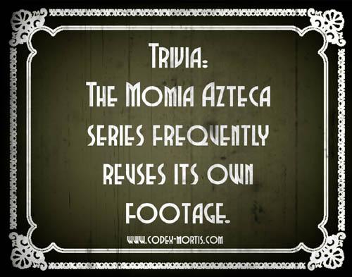 Did You Know 1: La maldición de la momia azteca (1957)
