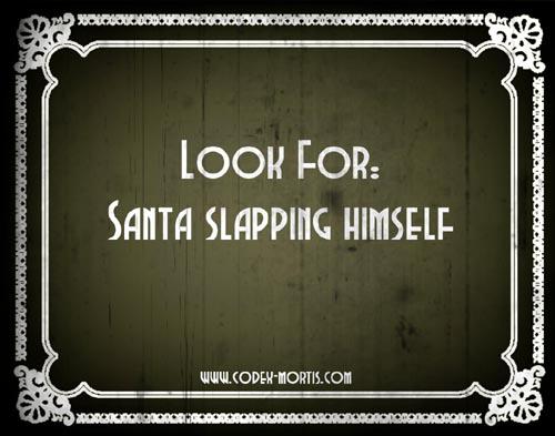 Did You Know 1: Santa's Slay (2005)