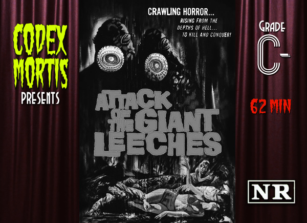 Attack of the Giant Leeches (1959) Review: Sucky Suckers