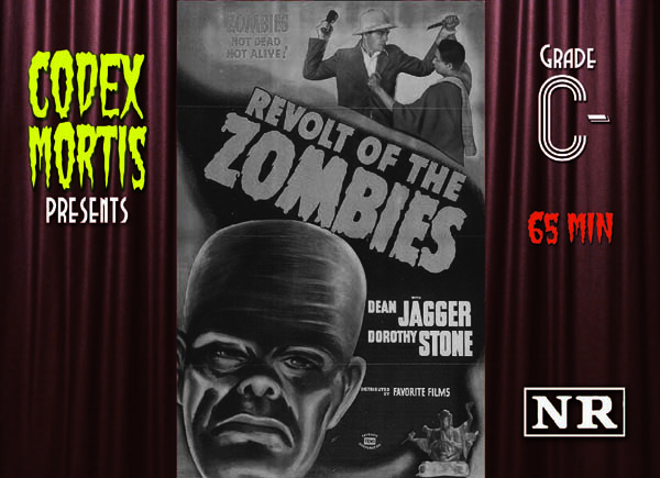 Revolt of the Zombies (1936) Review: Lovers are Douchebags