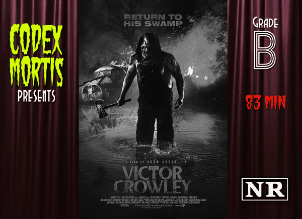 Victor Crowley (2017) Review: Adam Green Keeps Strong