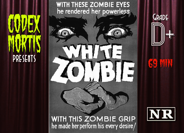 White Zombie (1932) Review: The First Zombie Movie