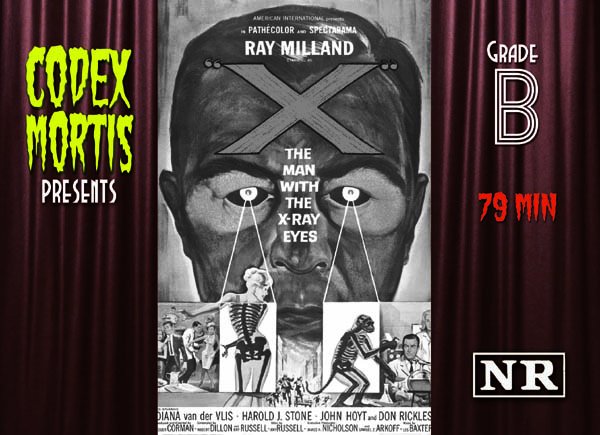 X – The Man with X-Ray Eyes (1963) Review: Hubris & Nudity